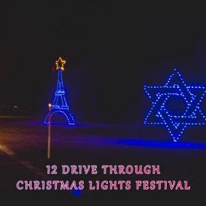 12 Drive Through Christmas Lights Festival